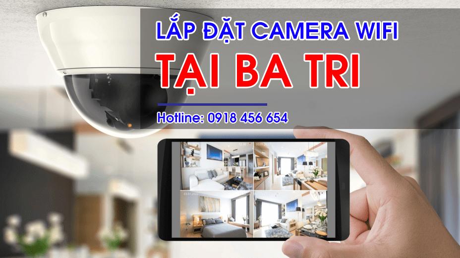 Lắp đặt Camera Wifi tại Ba Tri – Tặng thẻ nhớ 32G