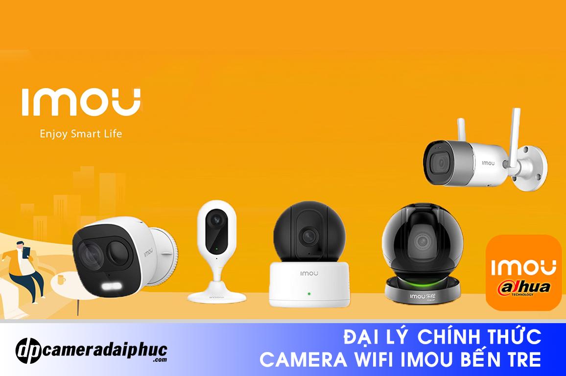 Camera IMOU Bến Tre – Đơn vị lắp đặt và bảo hành sản phẩm Camera Imou